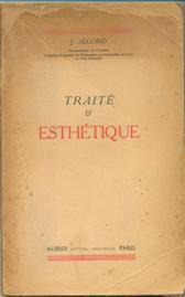 Livro Traité D Esthétique Autor J. Segond (1947) [usado]