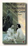 Livro Les Tourterelles Du Caire Autor Gisèle Ansorge (1991) [usado]