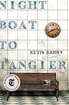 Livro Night Boat To Tangier: a Novel Autor Kevin Barry (2019) [usado]