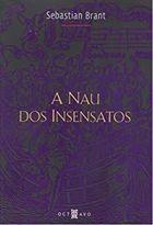 Livro a Nau dos Insensatos Autor Sebastian Brant (2010) [usado]