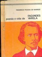 Livro Poesia e Vida de Fagundes Varela Autor Frederico Pessoa de Barros (1965) [usado]