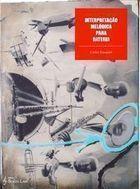 Livro Interpretação Melódica para Bateria Autor Carlos Ezequiel (2008) [usado]