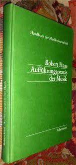 Livro Aufführungspraxis Der Musik Autor Robert Haas (1979) [usado]