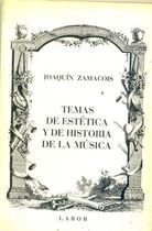 Livro Temas de Estética Y de História de La Música Autor Joaquín Zamacois (1986) [usado]