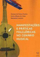Livro Manifestações e Práticas Folclóricas no Cenário Musical Autor Niomar de Souza Pereira, Sonia Albano de Lima (2015) [usado]