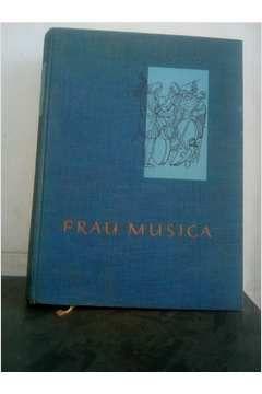 Livro Frau Musica_ Ein Sing-und Spielbuch Frus Haus Autor Fritz Jode (1961) [usado]