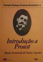 Livro Introdução a Proust Autor Maria Arminda de Sousa - Aguiar (1984) [usado]