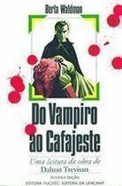 Livro do Vampiro ao Cafajeste Autor Berta Waldman (1989) [usado]