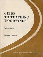 Livro Guide To Teaching Woodwinds Autor Frederick W. Westphal (1978) [usado]