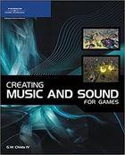 Livro Creating Music And Sound For Games Autor G. W. Childs Iv (2007) [usado]