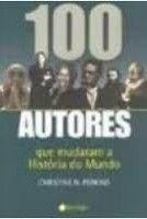 Livro 100 Autores que Mudaram a História do Mundo Autor Christine N. Perkins (2007) [usado]