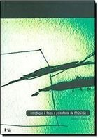 Livro Introdução a Física e Psicofísica da Música Autor Juan G. Roederer (2002) [usado]