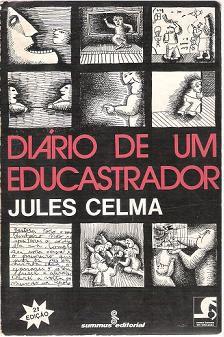 Livro Diário de um Educastrador Autor Jules Celma (1979) [usado]