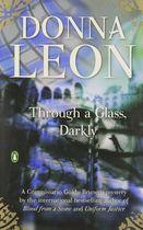 Livro Through a Glass, Darkly Autor Donna Leon (2010) [usado]