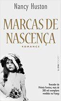 Livro Marcas de Nascença Autor Nancy Huston (2007) [usado]