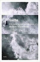 Livro os Sofrimentos do Jovem Werther Autor Goethe (2006) [usado]