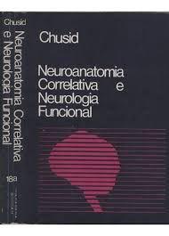 Livro Neuroanatomia Correlativa e Neurologia Funcional Autor Joseph G. Chusid (1985) [usado]