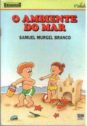 Livro o Ambiente do Campo Autor Samuel Mugel Branco (1992) [usado]