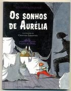 Livro os Sonhos de Aurélia Autor Eduard Marquez (2009) [usado]