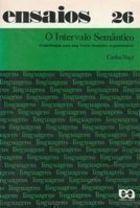 Livro o Intervalo Semântico Autor Carlos Vogt (1977) [usado]
