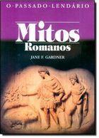 Livro o Passado Lendário: Mitos Romamos Autor Jane F. Gardner (1989) [usado]