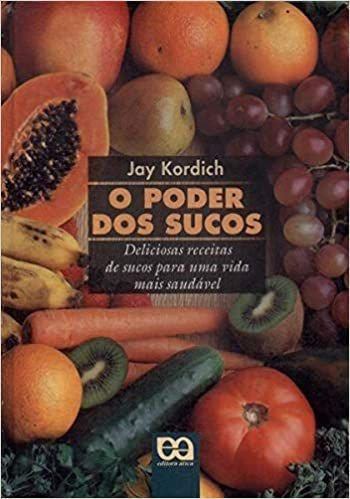 Livro o Poder dos Sucos Autor Jay Kodrih (2003) [usado]