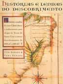 Livro Histórias e Lendas do Descobrimento Autor Yuri Sanada e Vera Sanada (1999) [usado]