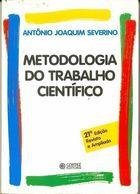 Livro Metodologia do Trabalho Científico Autor Antônio Joaquim Severino (2000) [usado]