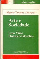 Livro Arte e Sociedade: Uma Visão Histórico-filosófica Autor Marcio Tavares D Amaral (1984) [usado]