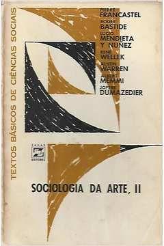 Livro Sociologia da Arte Ii Autor Pierre Francastel; Roger Bastide e Outros (1967) [usado]