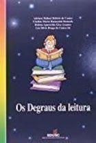 Livro os Degraus da Leitura Autor Adriana Belluci Belório de Castro e Outras (2000) [usado]