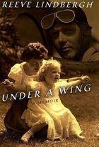 Livro Under a Wing: a Memoir Autor Reeve Lindbergh (1998) [usado]