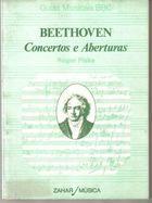 Livro Beethoven - Concertos e Aberturas Autor Roger Fiske (1983) [usado]