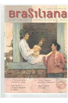 Livro Revista Brasiliana - N° 26 - Ano 2007 Autor Academia Brasileira de Música [usado]