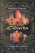 Livro Príncipe Sidarta Autor Patricia Chendi (2000) [usado]