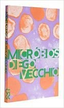 Livro Micróbios Autor Diego Vecchio (2015) [usado]