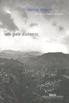 Livro um País Distante Autor Daniel Mason (2008) [usado]