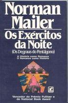 Livro os Exércitos da Noite (os Degraus do Pentágono) Autor Norman Mailer (1978) [usado]