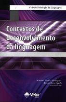 Livro Contextos de Desenvolvimento da Linguagem Autor Marisa Cosenza Rodrigues, Tania Maria Sperb (2010) [usado]