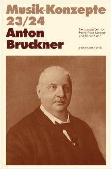 Livro Anton Bruckner Autor Musik-konzepte 23/24 (1982) [usado]