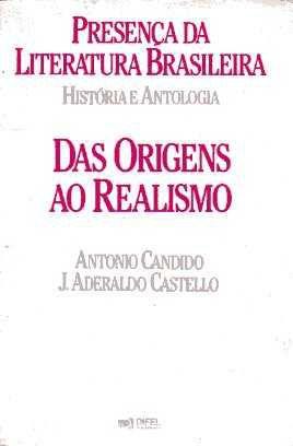 Livro Presença da Literatura Brasileira: História e Antologia Autor Antonio Candido e J. Aderaldo Castello (1985) [usado]