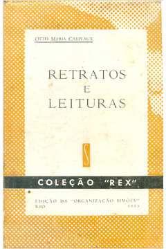 Livro Retratos e Leituras Autor Otto Maria Carpeaux (1953) [usado]