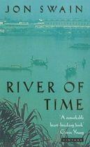 Livro River Of Time Autor Jon Swain (1996) [usado]