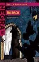 Livro em Risco (coleção Negra) Autor Stella Rimington (2010) [usado]
