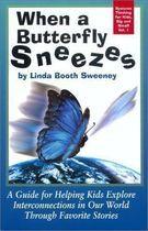 Livro When a Butterfly Sneezes Autor Linda Booth Sweeney (2001) [usado]