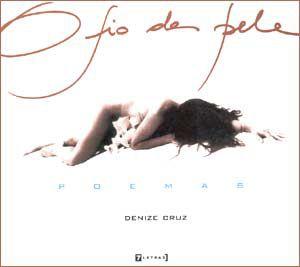Livro o Fio da Pele Autor Denise Cruz (2000) [usado]