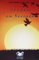 Livro Sonetos em Revoada Autor João Gomes da Silveira (2015) [novo]