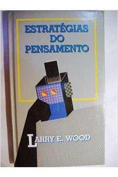 Livro Estratégias do Pensamento Autor Larry E. Wood (1989) [usado]