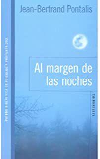 Livro Al Margen de Las Noches Autor Jean-bertrand Pontalis (2011) [novo]