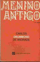 Livro Menino Antigo Autor Carlos Drummond de Andrade (1978) [usado]